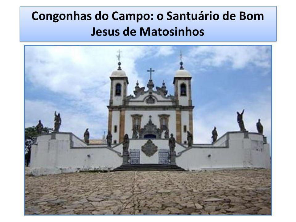 Congonhas do Campo: o Santuário de Bom Jesus de Matosinhos
