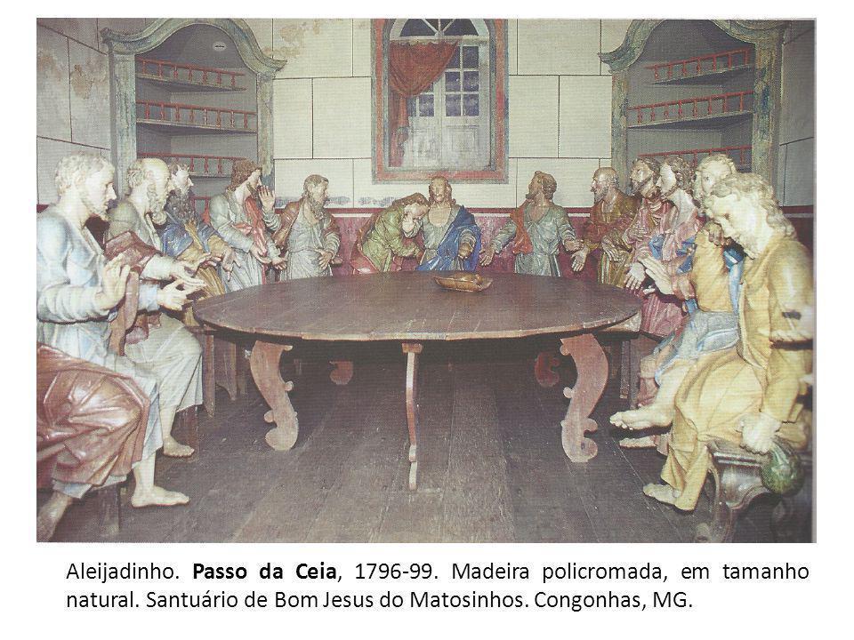 Aleijadinho. Passo da Ceia, 1796-99