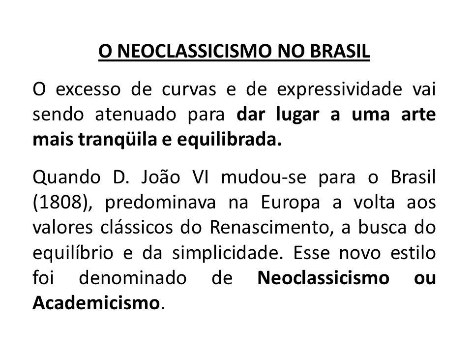 O NEOCLASSICISMO NO BRASIL
