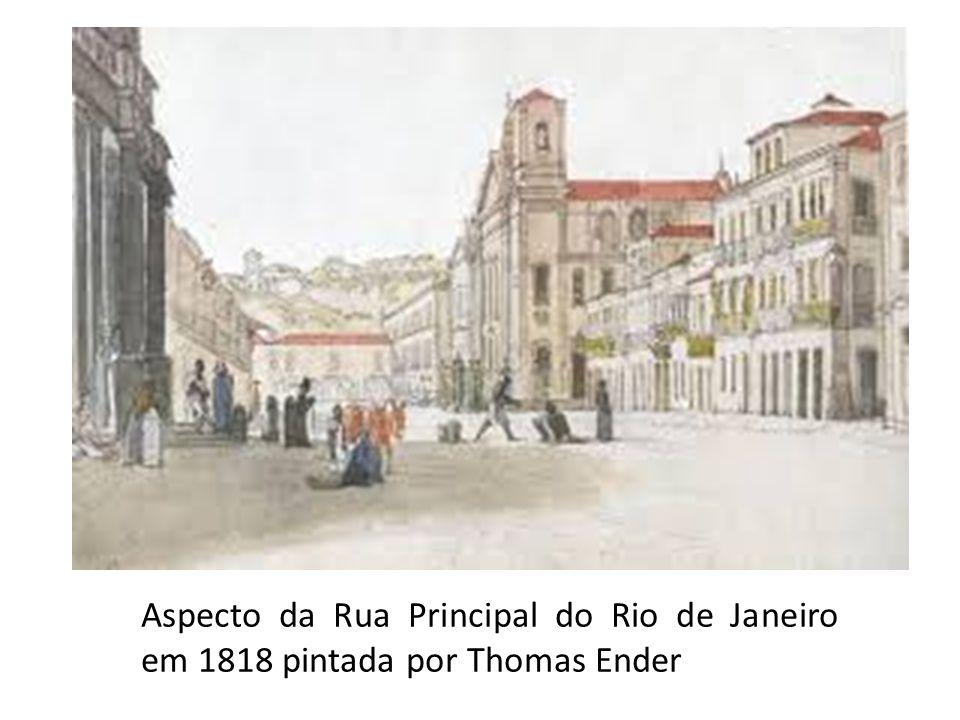 Aspecto da Rua Principal do Rio de Janeiro em 1818 pintada por Thomas Ender