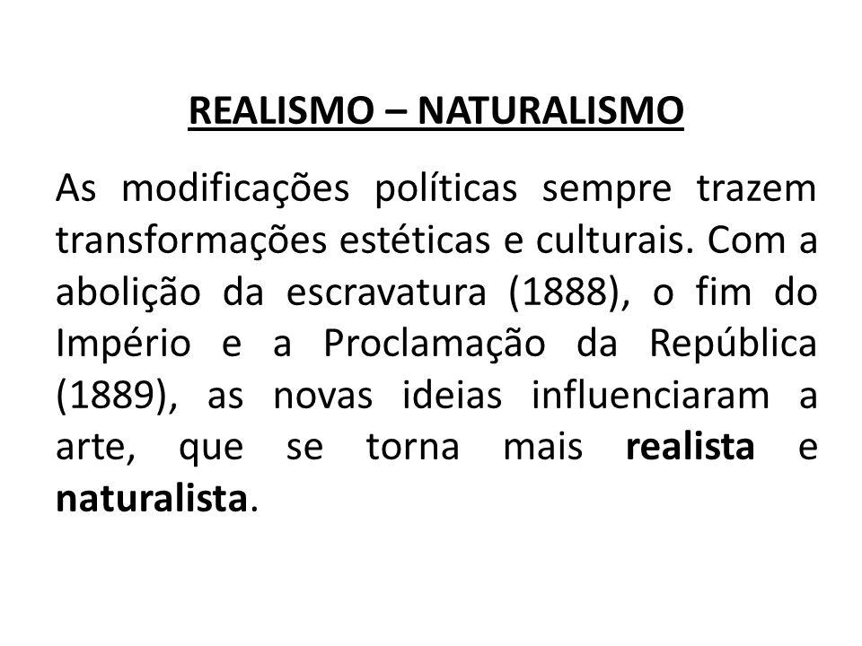 REALISMO – NATURALISMO