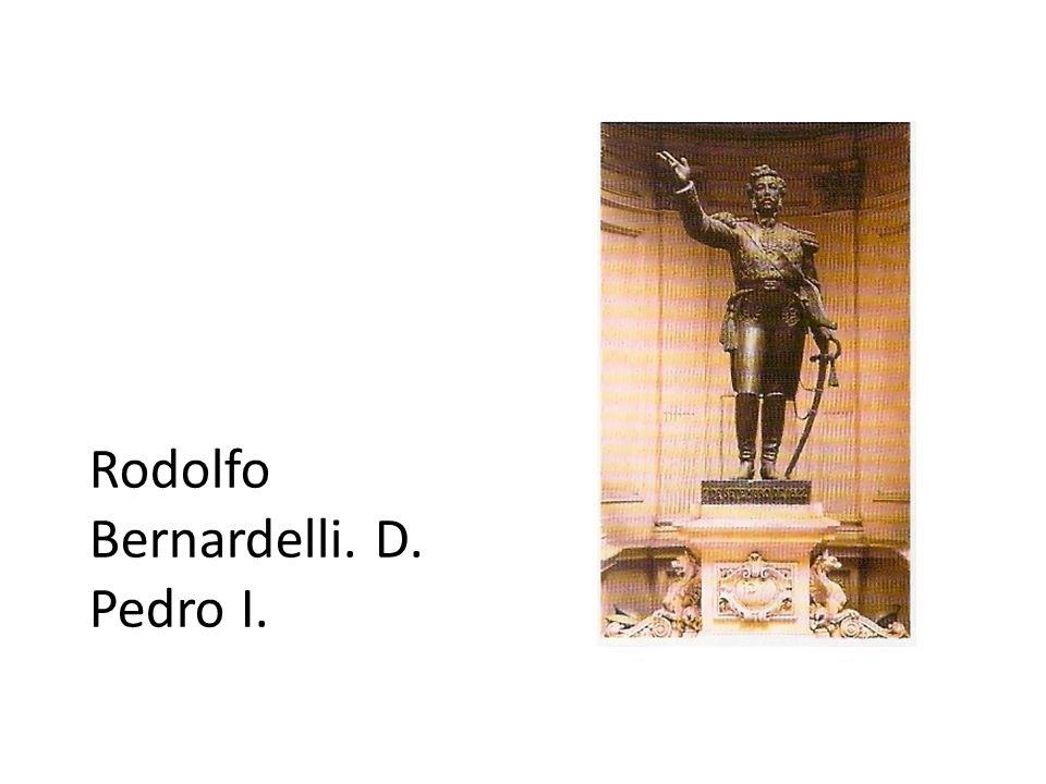 Rodolfo Bernardelli. D. Pedro I.