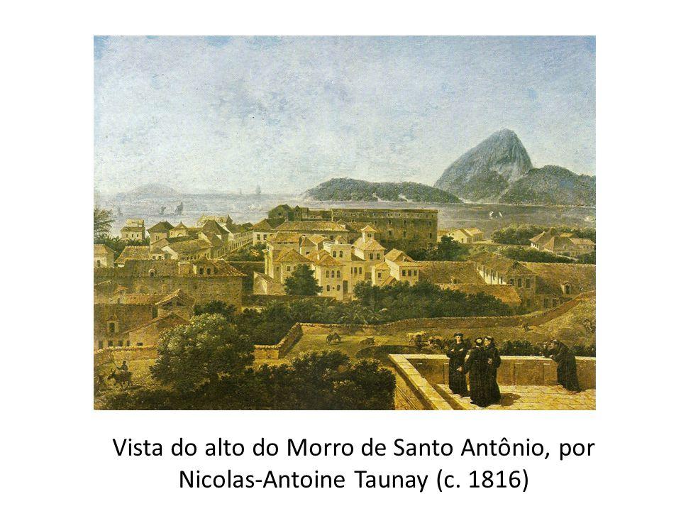 Vista do alto do Morro de Santo Antônio, por Nicolas-Antoine Taunay (c