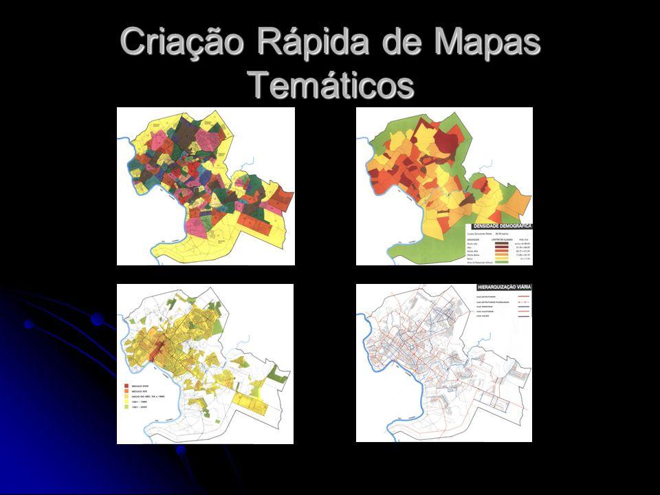 Criação Rápida de Mapas Temáticos