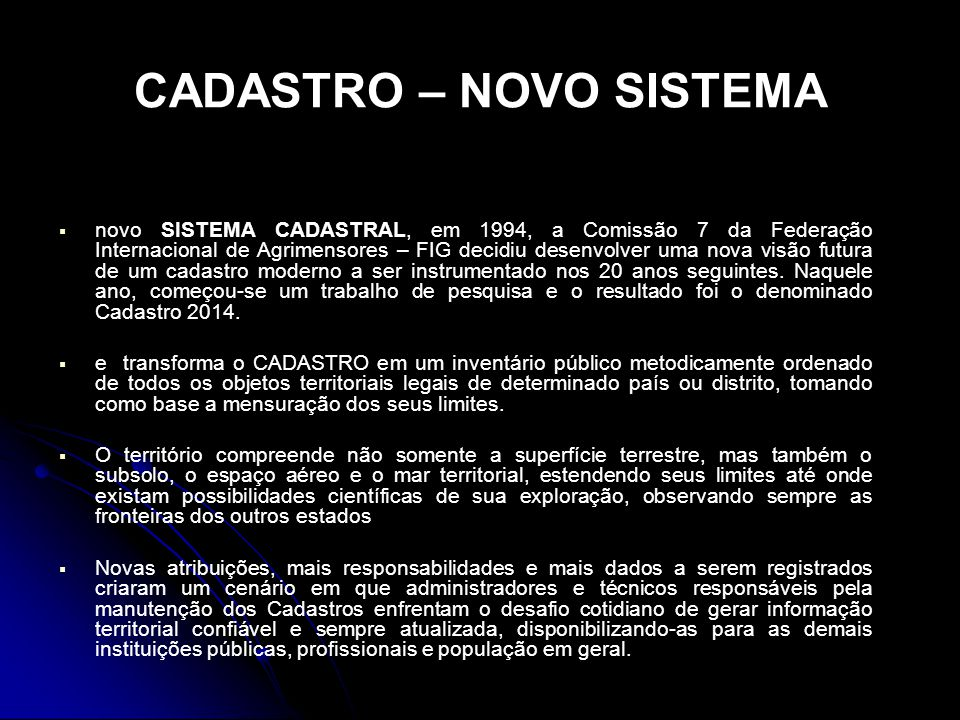 CADASTRO – NOVO SISTEMA