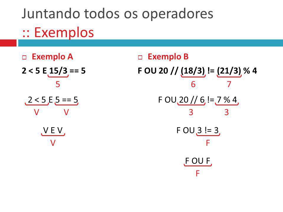 Juntando todos os operadores :: Exemplos