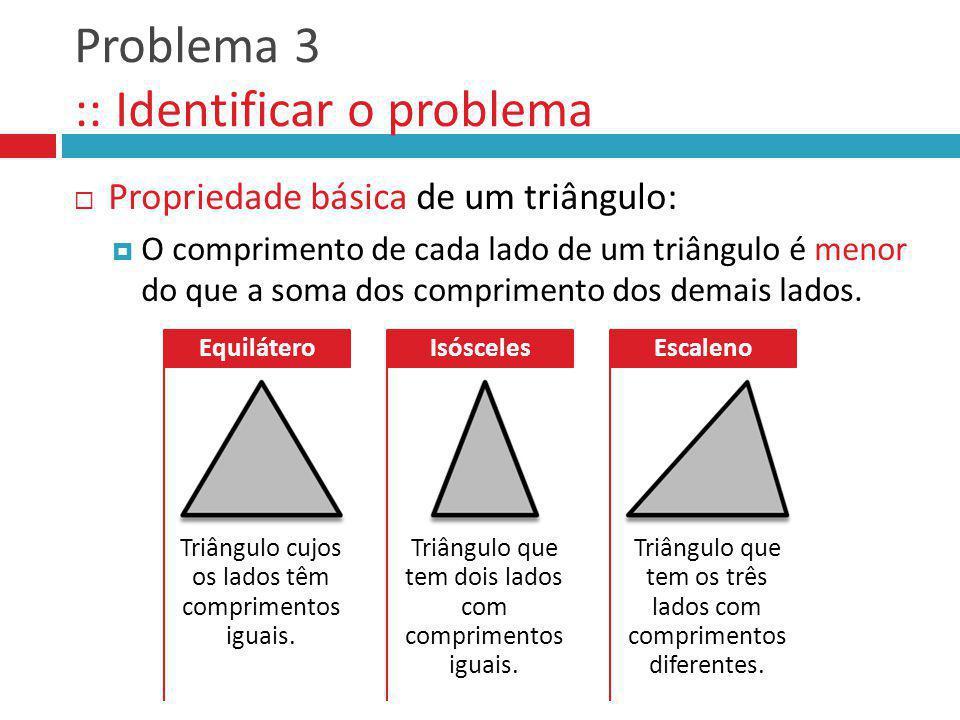 Problema 3 :: Identificar o problema
