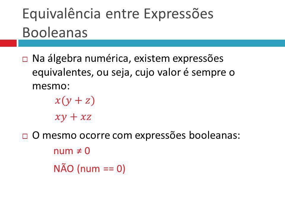 Equivalência entre Expressões Booleanas