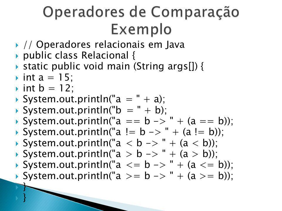 Operadores de Comparação Exemplo