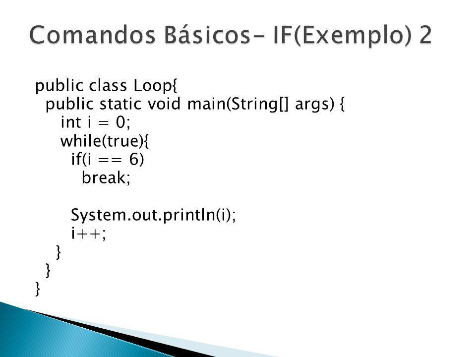 Comandos Básicos- IF(Exemplo) 2