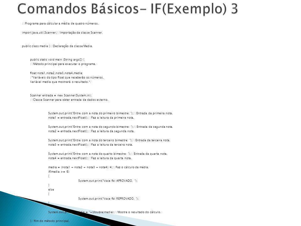 Comandos Básicos- IF(Exemplo) 3