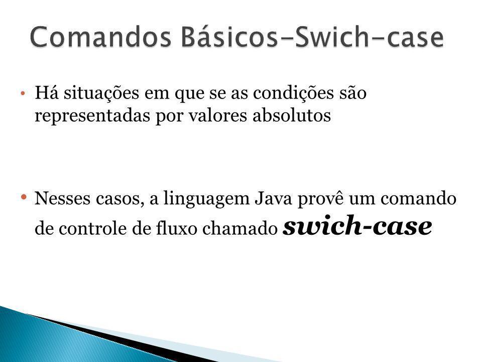 Comandos Básicos-Swich-case