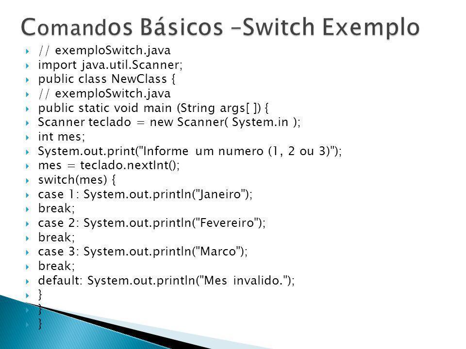 Comandos Básicos –Switch Exemplo