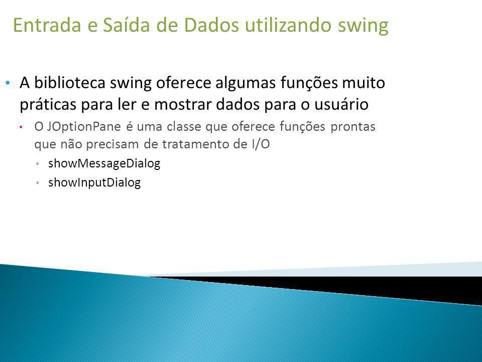 Entrada e Saída de Dados utilizando swing