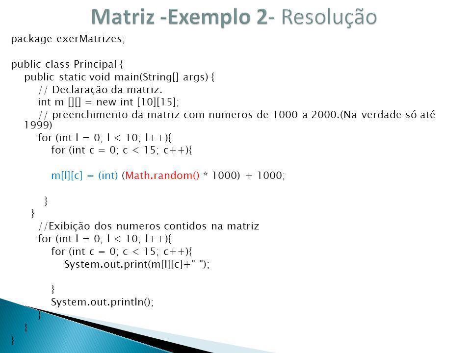 Matriz -Exemplo 2- Resolução