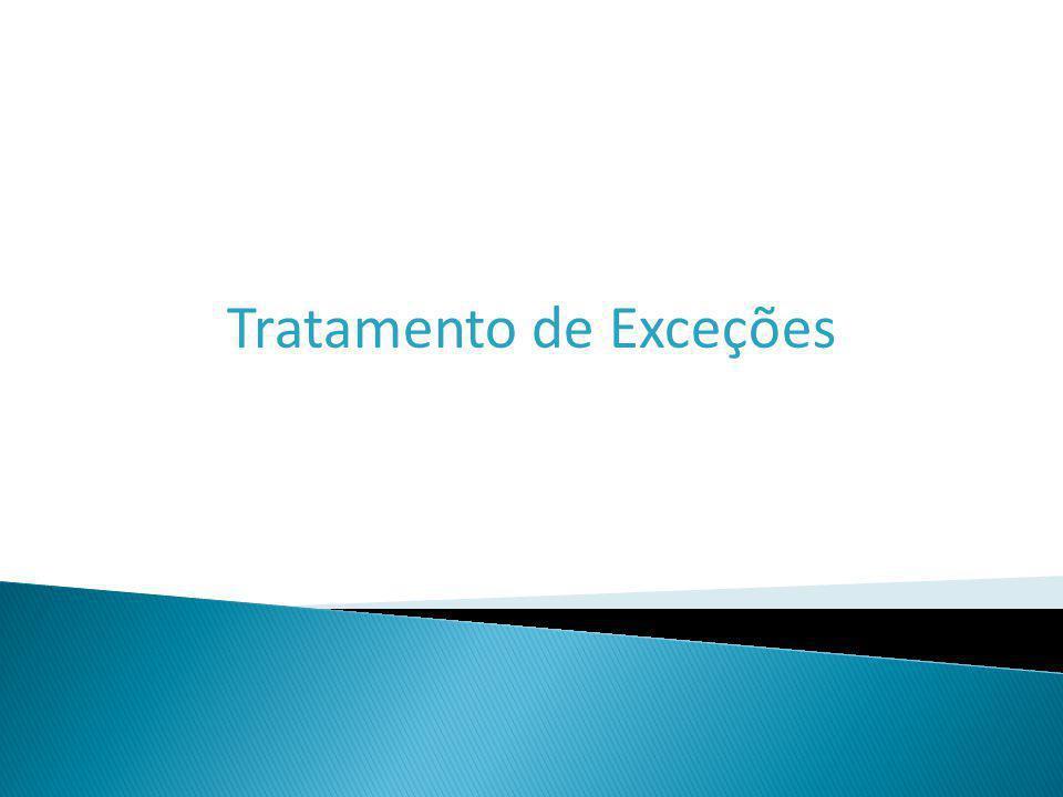 Tratamento de Exceções
