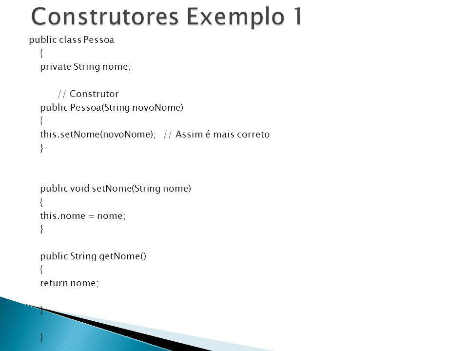 Construtores Exemplo 1