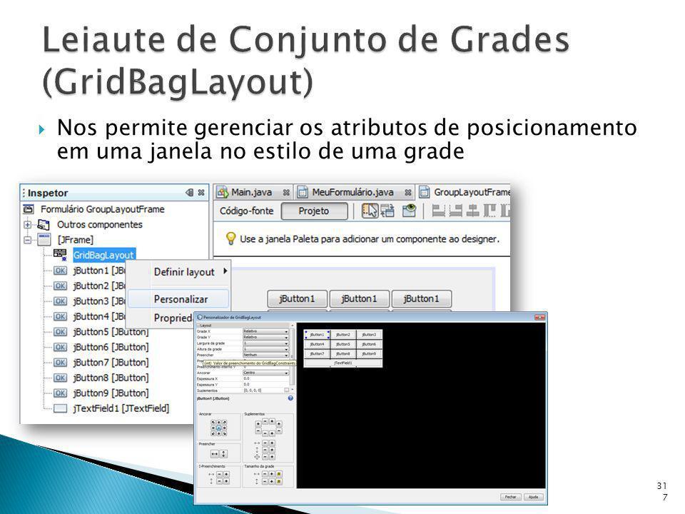 Leiaute de Conjunto de Grades (GridBagLayout)