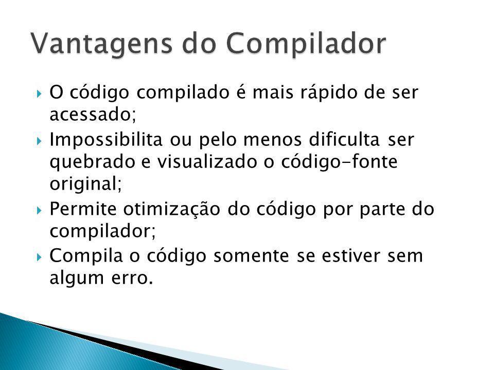 Vantagens do Compilador