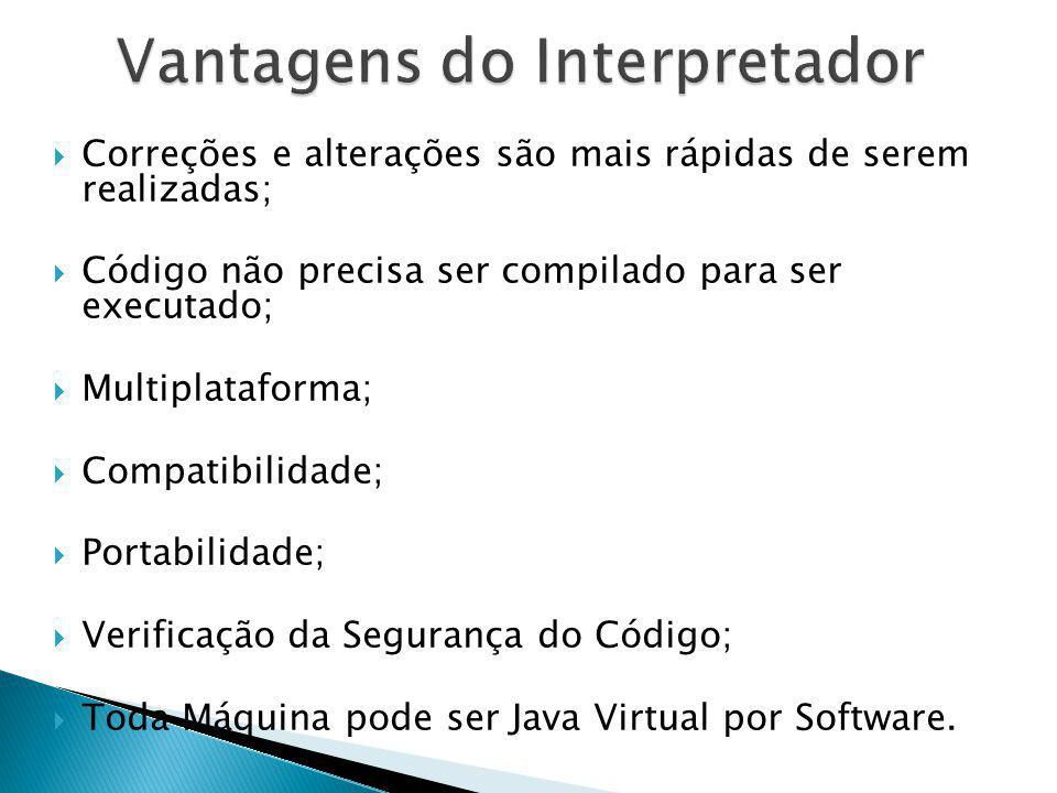 Vantagens do Interpretador