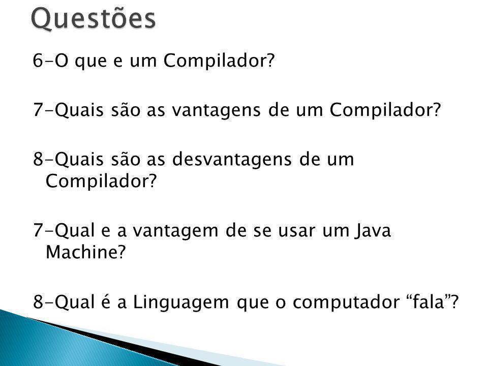 Questões 6-O que e um Compilador