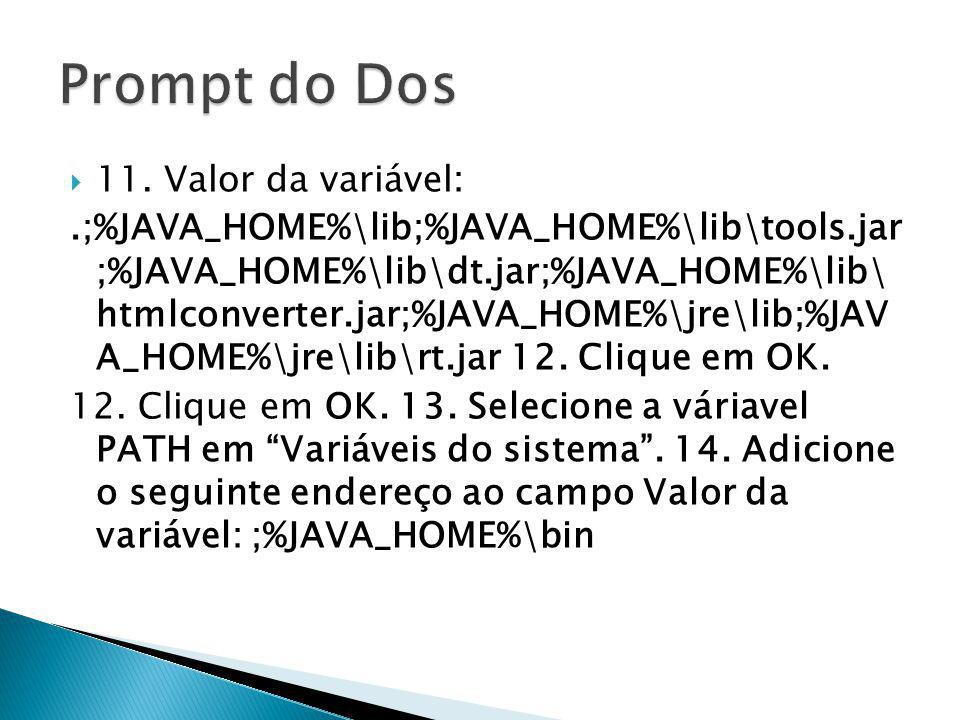 Prompt do Dos 11. Valor da variável: