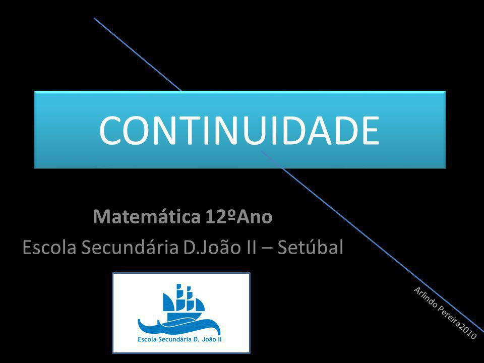 Matemática 12ºAno Escola Secundária D.João II – Setúbal