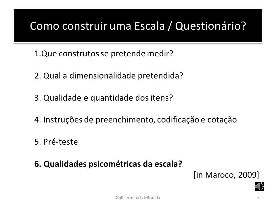 Como construir uma Escala / Questionário