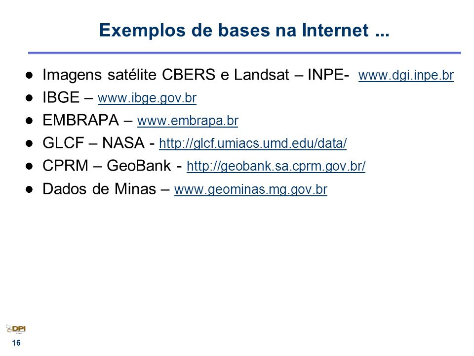 Exemplos de bases na Internet ...