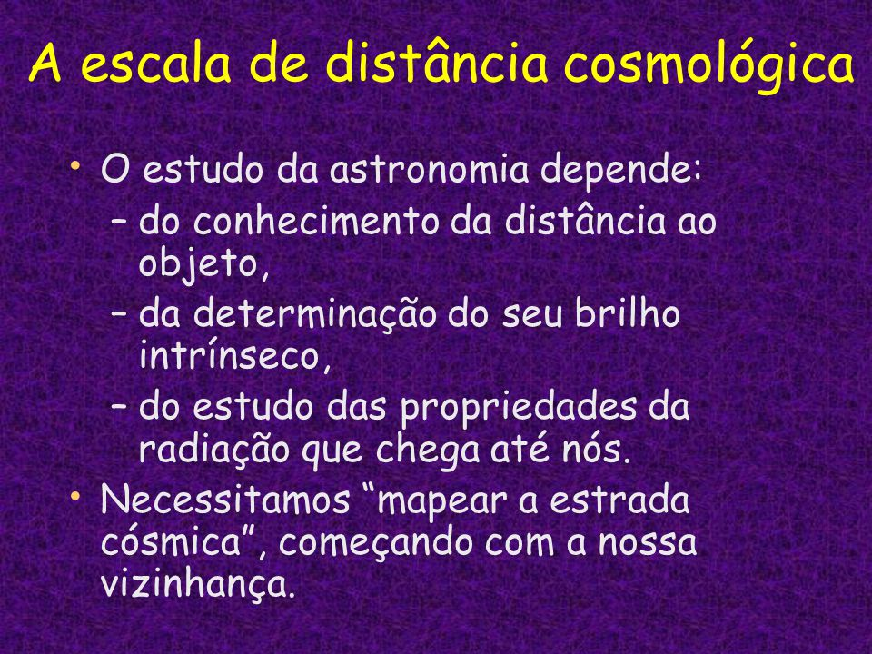 A escala de distância cosmológica
