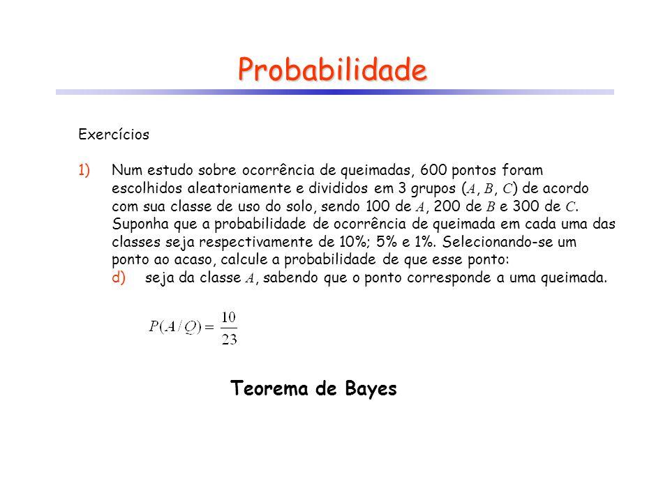Probabilidade Teorema de Bayes Exercícios