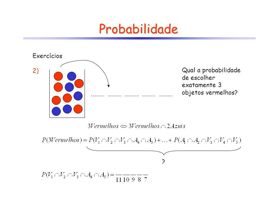Probabilidade Exercícios 2)