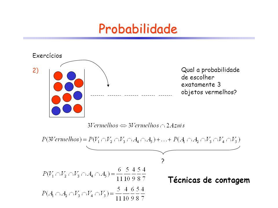 Probabilidade Técnicas de contagem Exercícios 2)