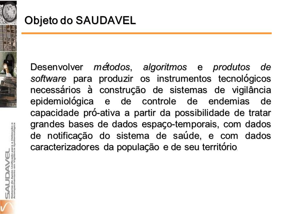 Objeto do SAUDAVEL