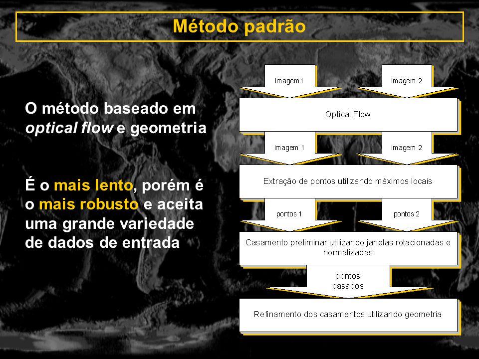 Método padrão O método baseado em optical flow e geometria