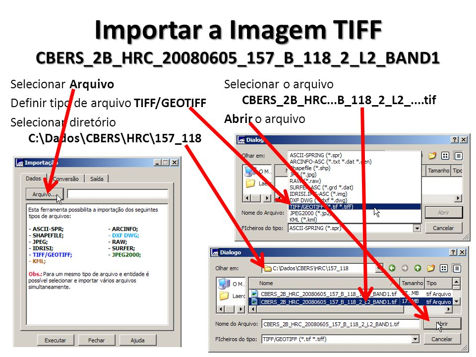 Importar a Imagem TIFF CBERS_2B_HRC_20080605_157_B_118_2_L2_BAND1