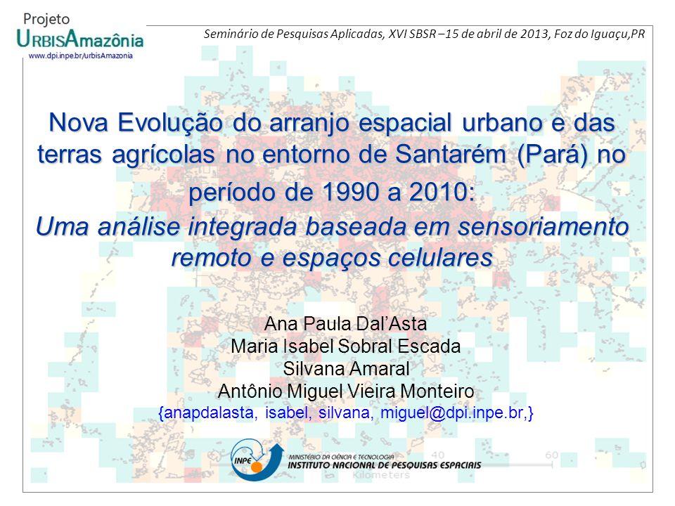 Seminário de Pesquisas Aplicadas, XVI SBSR –15 de abril de 2013, Foz do Iguaçu,PR