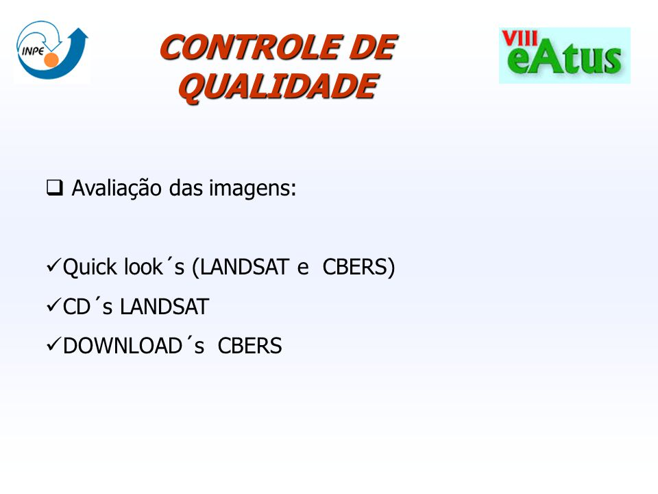CONTROLE DE QUALIDADE Avaliação das imagens: