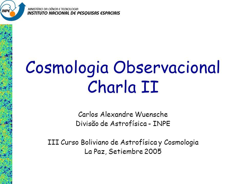 Cosmologia Observacional Charla II