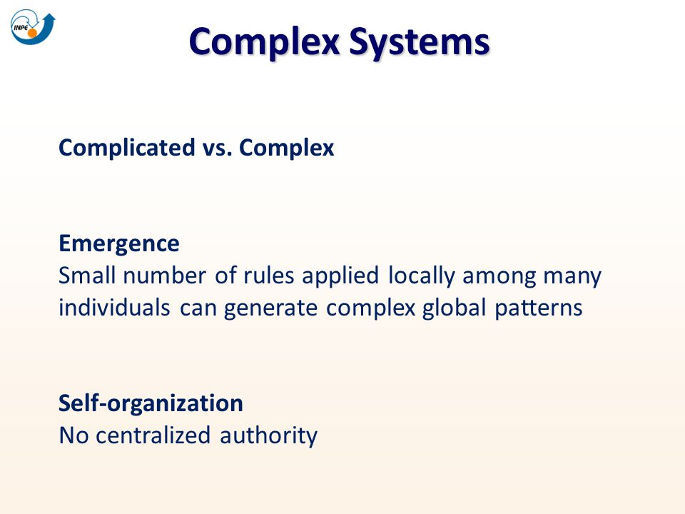 Complex Systems Complicated vs. Complex Emergence