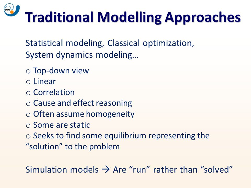Traditional Modelling Approaches
