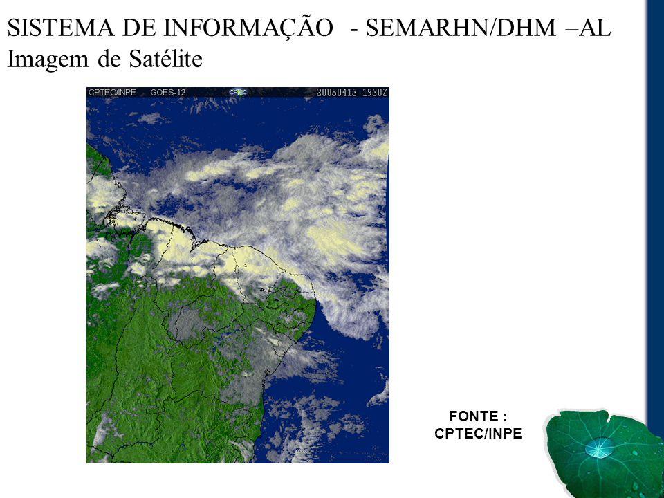 SISTEMA DE INFORMAÇÃO - SEMARHN/DHM –AL Imagem de Satélite