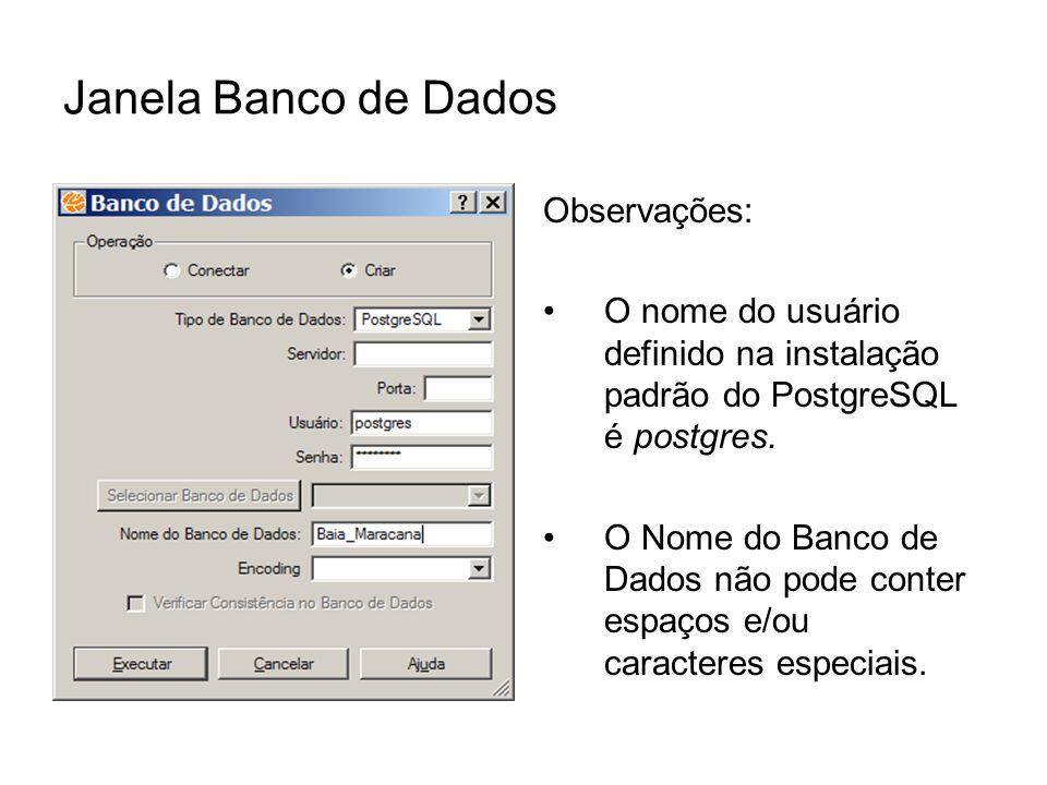 Janela Banco de Dados Observações: