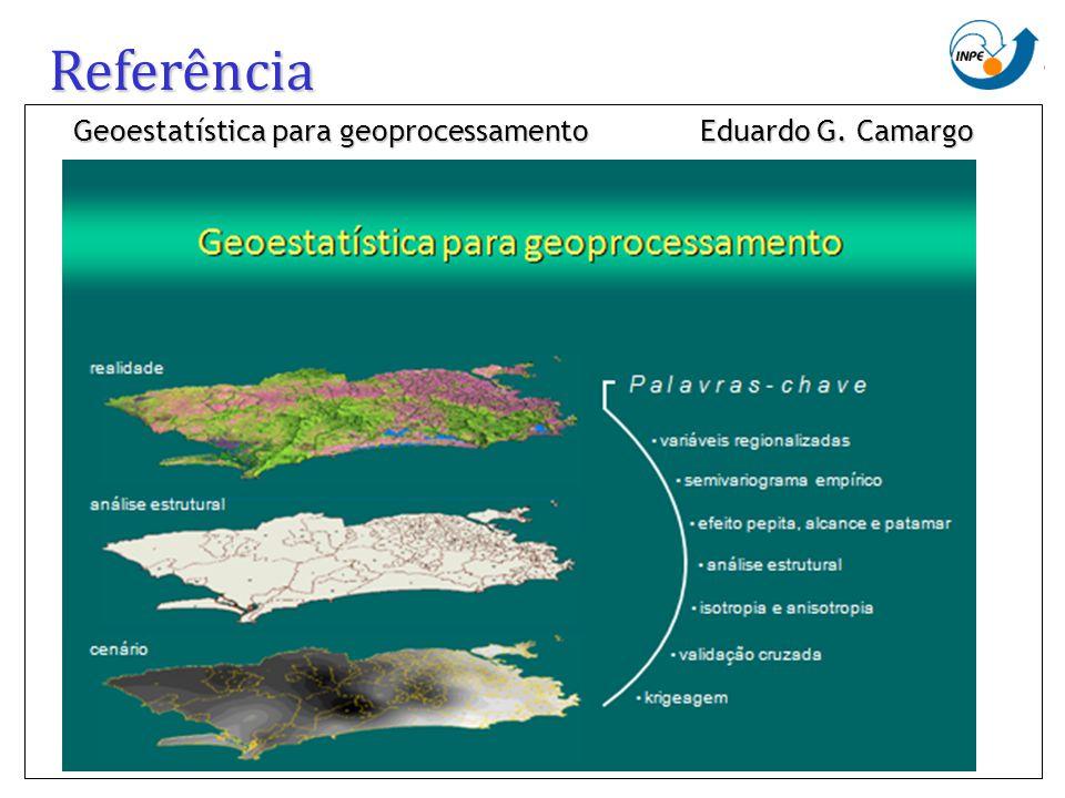 Referência Geoestatística para geoprocessamento Eduardo G. Camargo