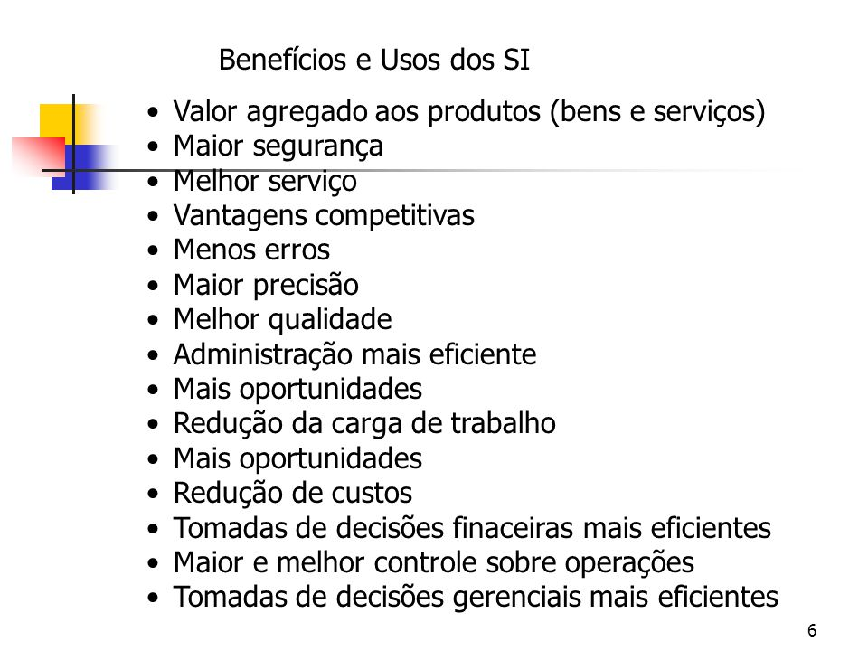 Benefícios e Usos dos SI