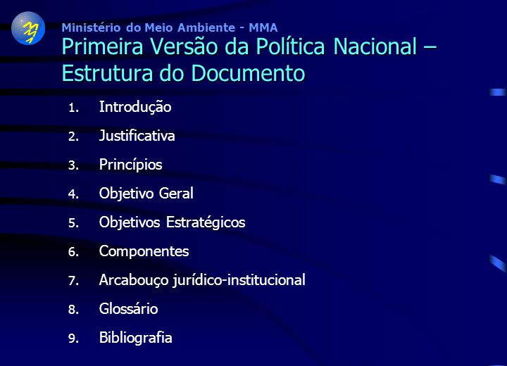 Primeira Versão da Política Nacional – Estrutura do Documento