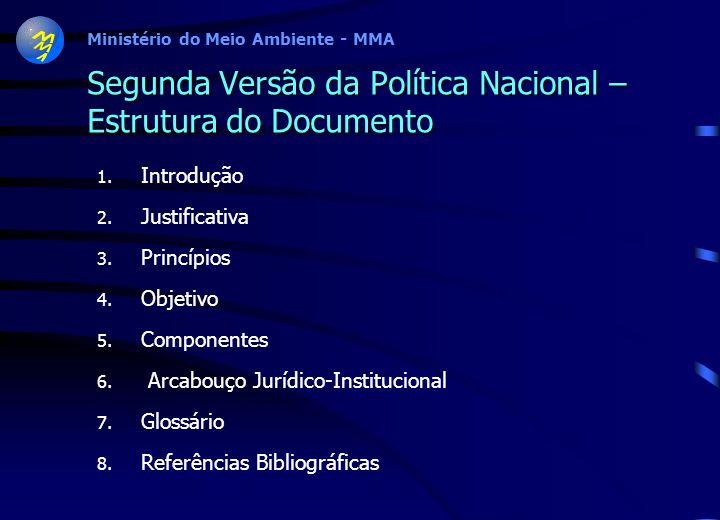 Segunda Versão da Política Nacional – Estrutura do Documento