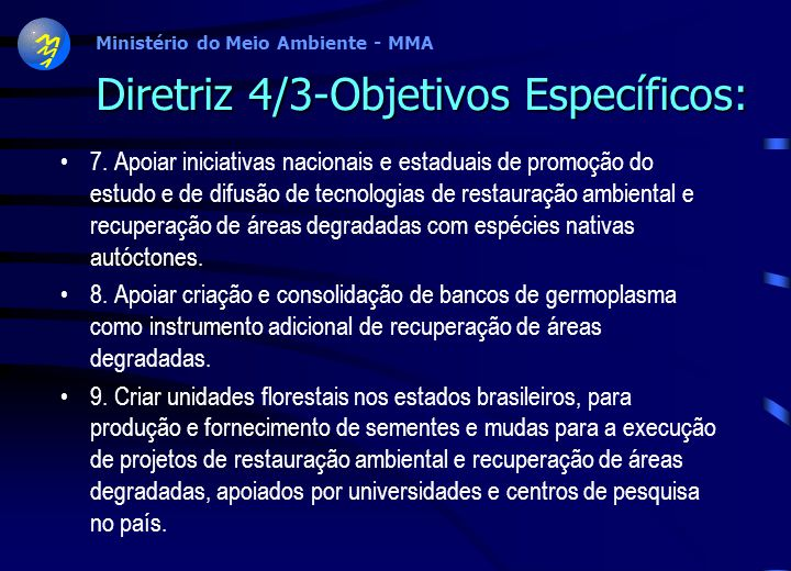 Diretriz 4/3-Objetivos Específicos: