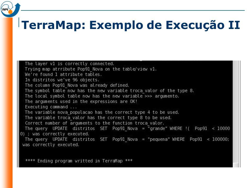 TerraMap: Exemplo de Execução II