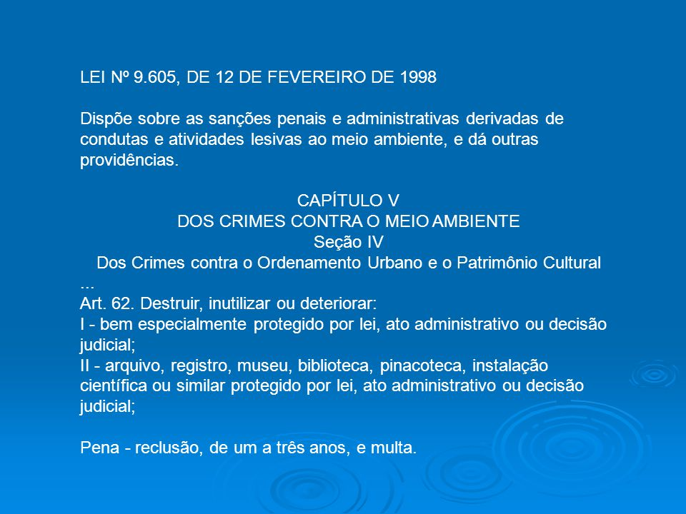 LEI Nº 9.605, DE 12 DE FEVEREIRO DE 1998
